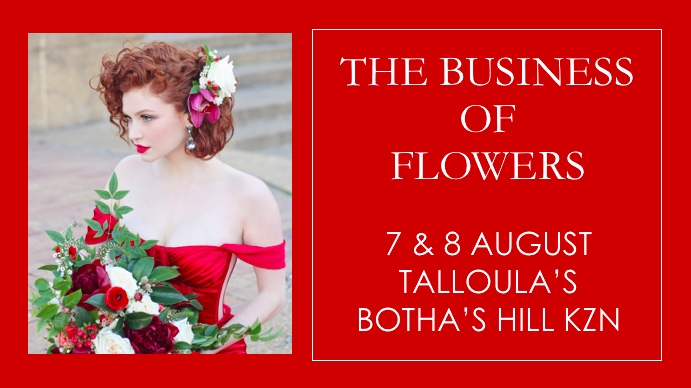 the business of flowers KZN workshop